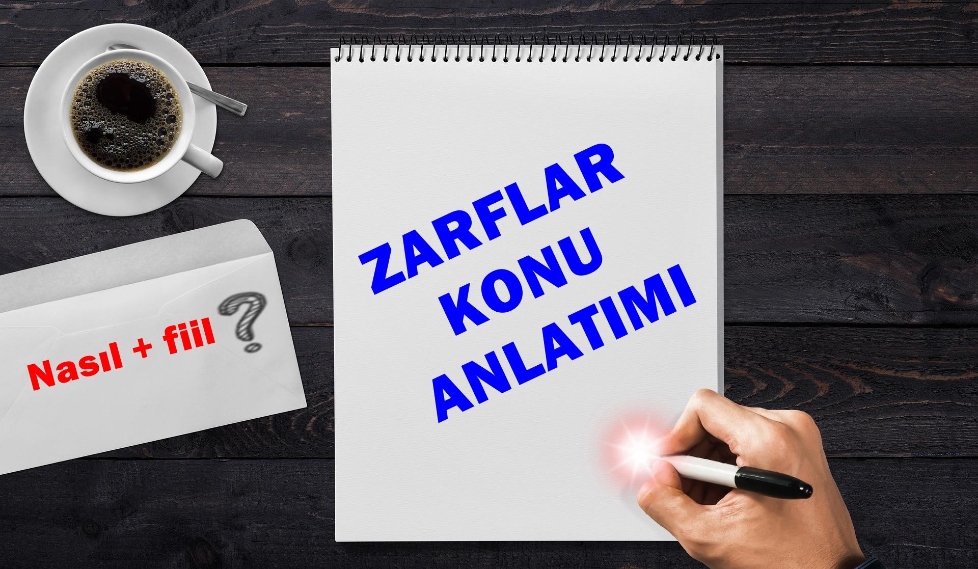 Zarf (Belirteç) Konu Anlatımı