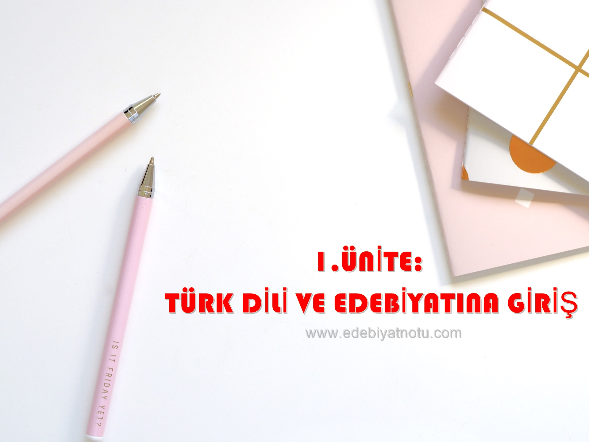 9. Sınıf Türk Dili ve Edebiyatına Giriş