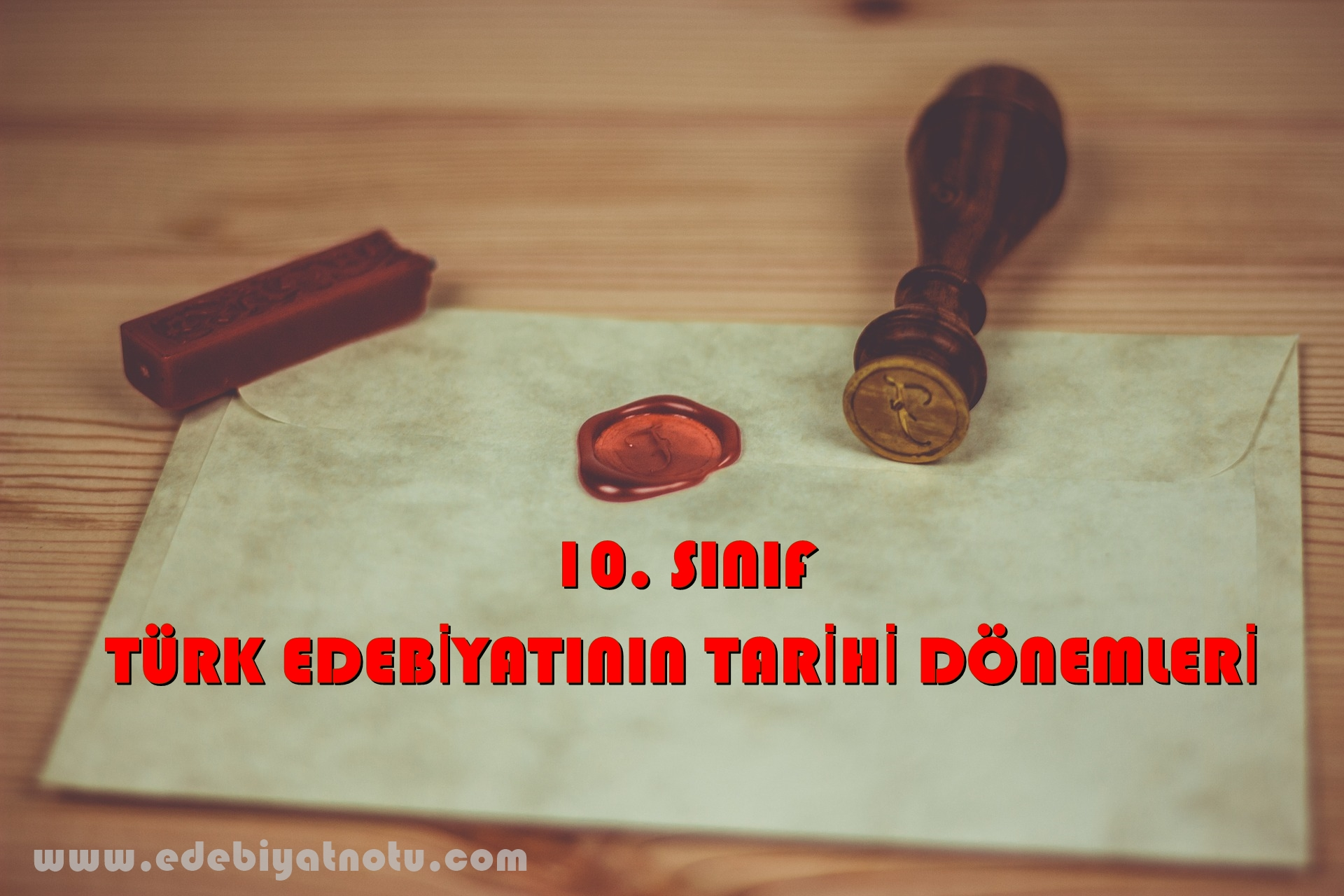 Türk Edebiyatının Tarihi Dönemleri