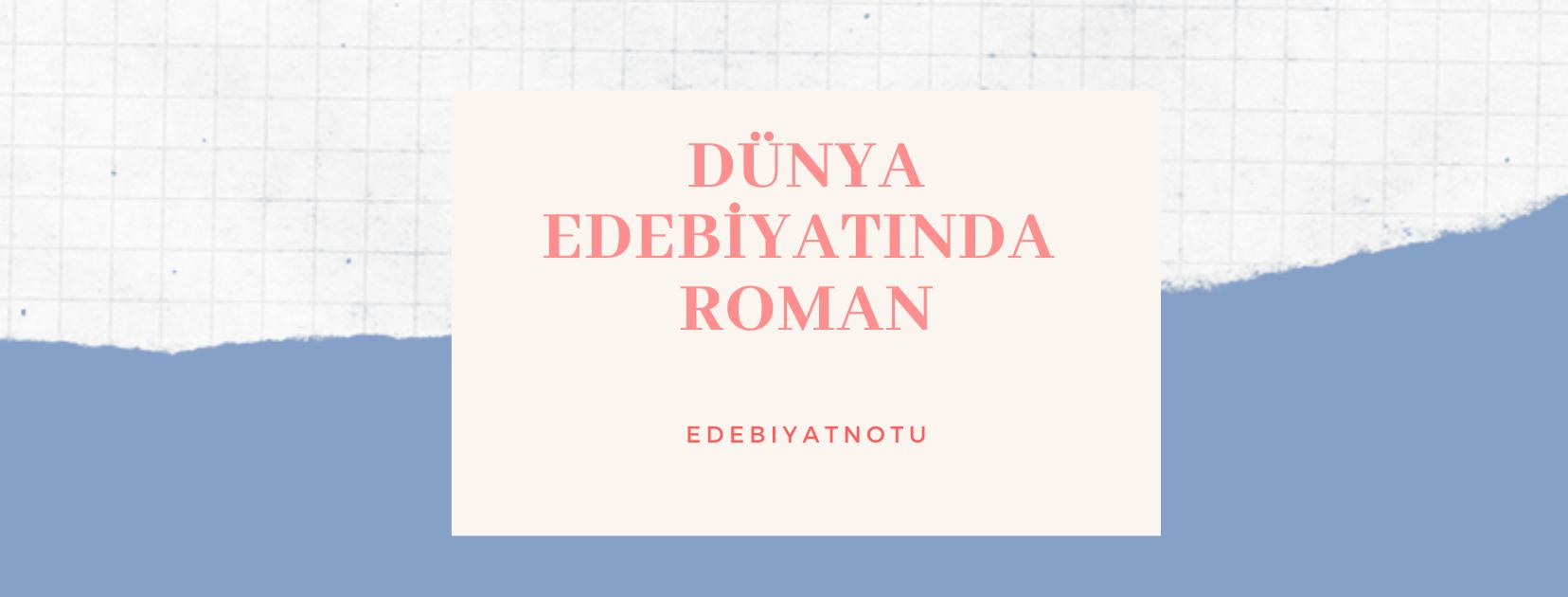 10. Sınıf Dünya Edebiyatında Roman