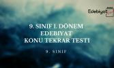 9. Sınıf Türk Dili Edebiyatı 1. Dönem Konu Tekrar Testi