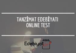 Tanzimat Edebiyatı Test Çöz (Online Test)