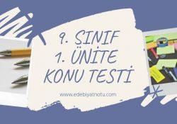 9. Sınıf Edebiyat 1. Ünite Konu Testi