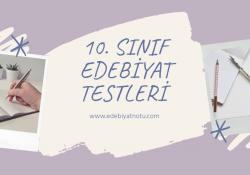 10. Sınıf Edebiyat Testleri Online Test