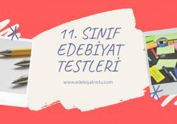 11. Sınıf Edebiyat Testleri Online Test Çöz
