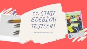 11.-sinif-edebiyat-konu-testleri-online
