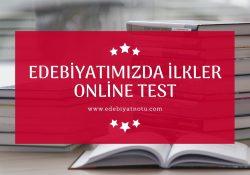 Türk Edebiyatında İlkler Testi